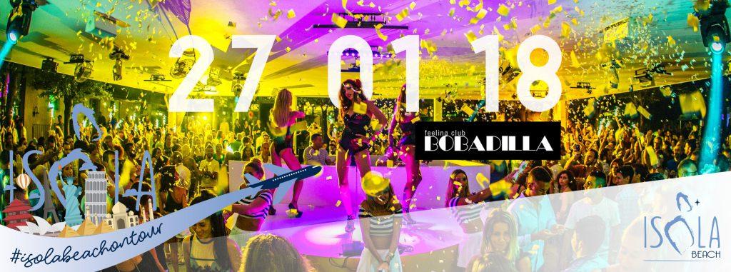 Isola Beach On Tour – Bobadilla feeling club 27.01.18