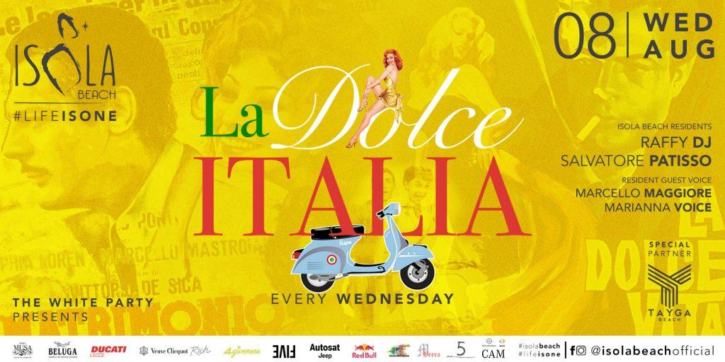 LA DOLCE ITALIA 08.08.18