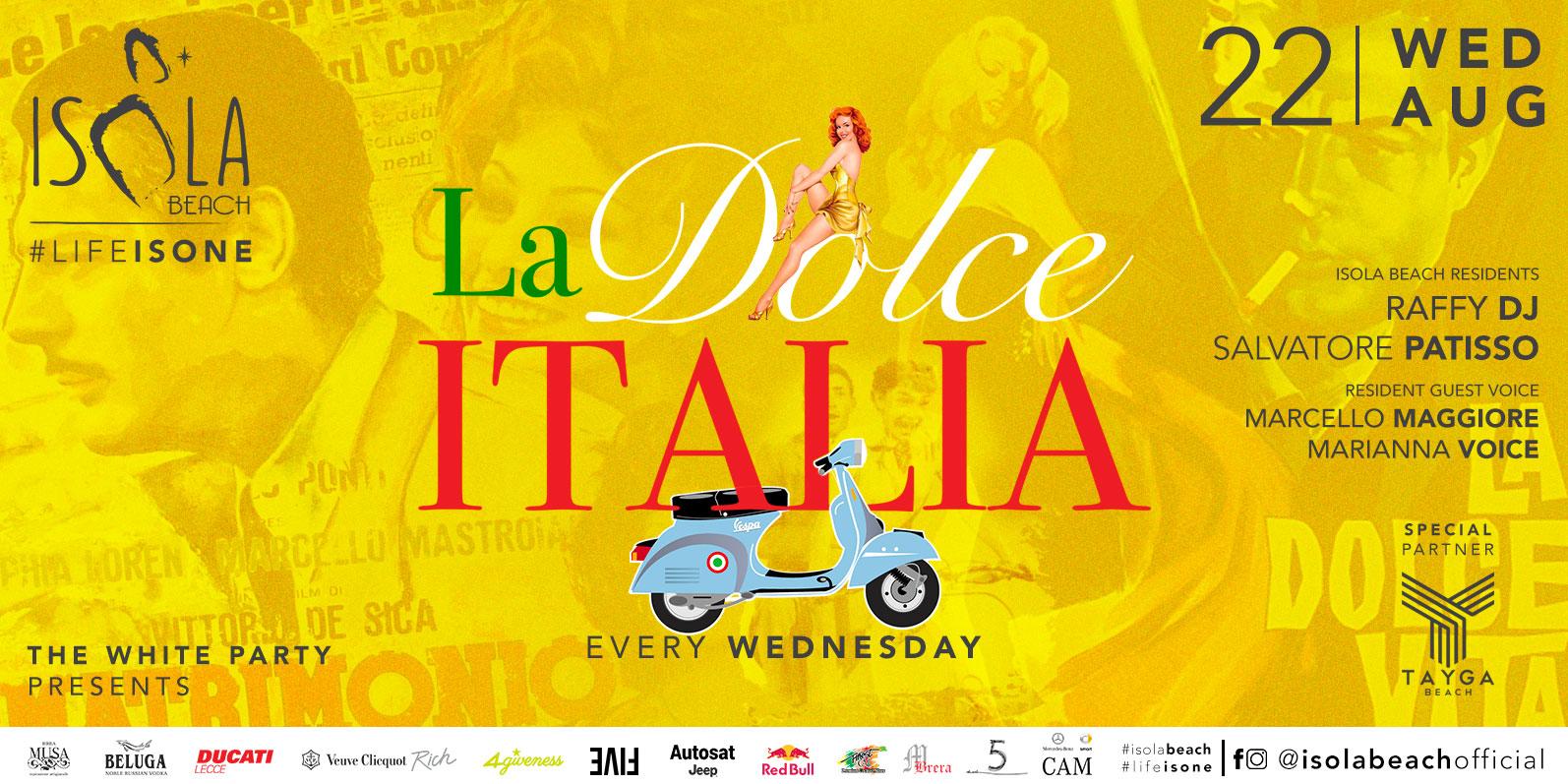 LA DOLCE ITALIA 22.08.18