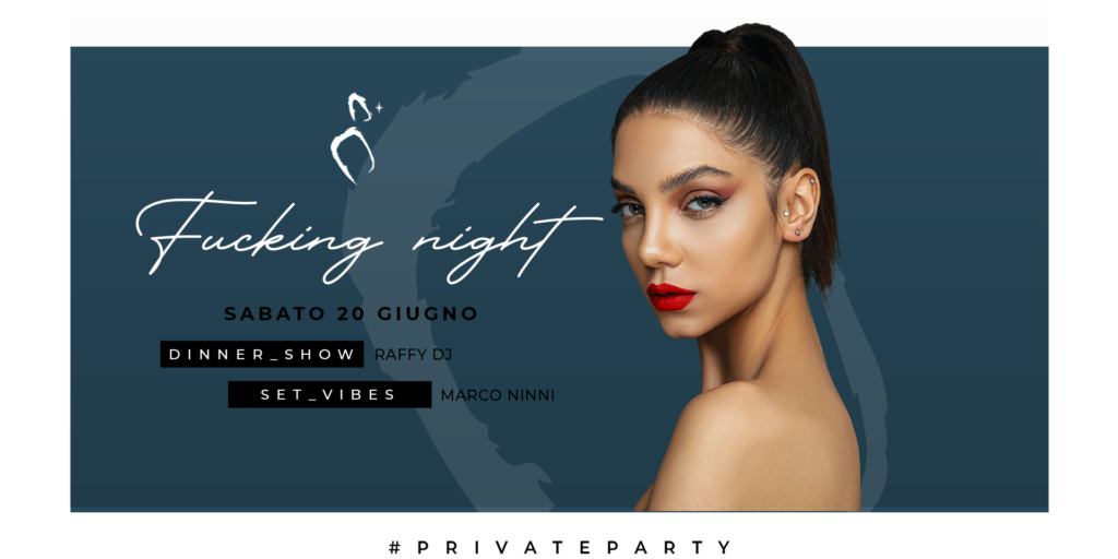 Fucking Night | Private Party 20.06.20
