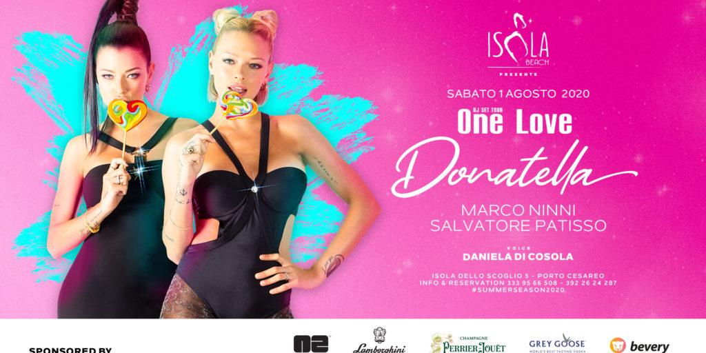 LE DONATELLA & ONE LOVE | 01.08.20