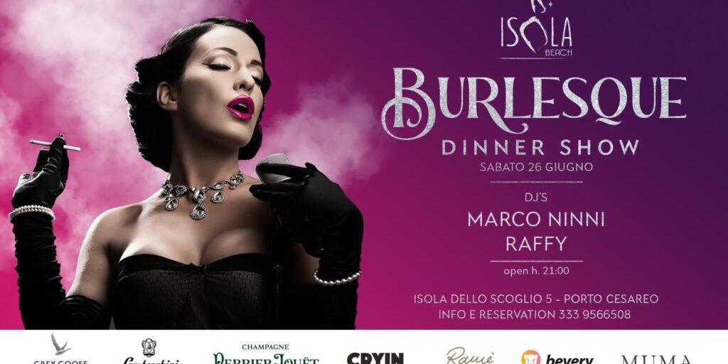 BURLESQUE dinner show | 26.06.21